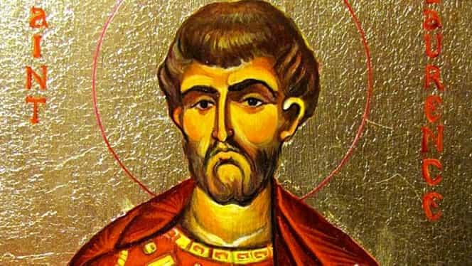 Calendar ortodox sâmbătă, 10 august 2019. Biserica îl pomenește pe Sfântul Lavrentie (Laurențiu)