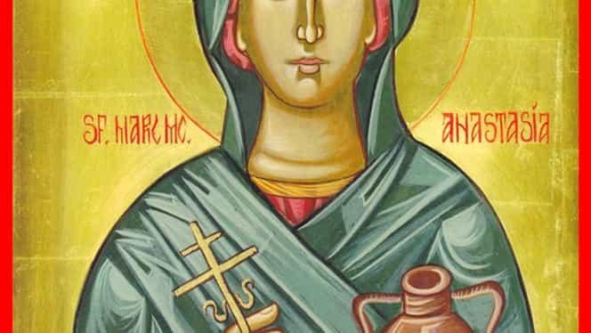 Marţi, 29 octombrie, e mare sărbătoare! Creştinii o pomenesc pe Sfânta Muceniţă Anastasia