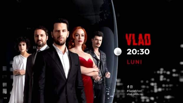 Debutul serialului Vlad, de la Pro TV, pe primul loc în topul audiențelor. Peste 1,4 milioane de oameni s-au uitat