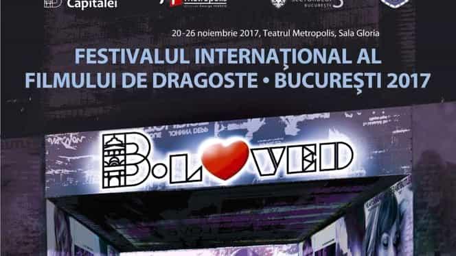 """A început festivalul Internaţional de Film de Dragoste """"B. LOVED"""". Intrarea este liberă pentru toată lumea!"""