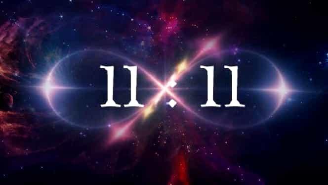 11.11 2019, considerată cea mai puternică zi din an din punct de vedere energetic și spiritual. Unele vise vor deveni realitate