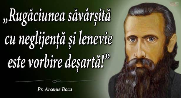 Vorbe sfinte ale părintelui Arsenie Boca, spuse în multele sale rugăciuni