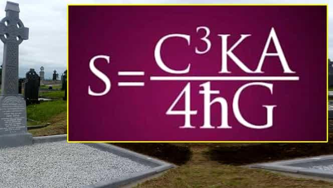 Ce înseamnă ecuaţia scrisă pe mormântul lui Stephen Hawking. Adevărul despre Dumnezeu şi Sfârşitul Lumii