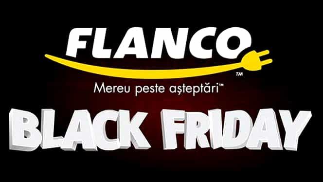 Magazinul unde Black Friday a început de azi! Flanco va derula campania în perioada 25 octombrie – 23 noiembrie