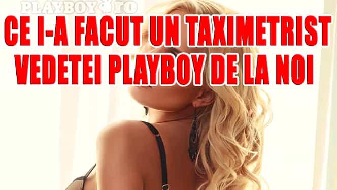 Galerie FOTO! ULTIMA ORĂ! Ce i-a făcut un TAXIMETRIST vedetei Playboy de la noi! A TERMINAT-O! Blonda e DISTRUSĂ!