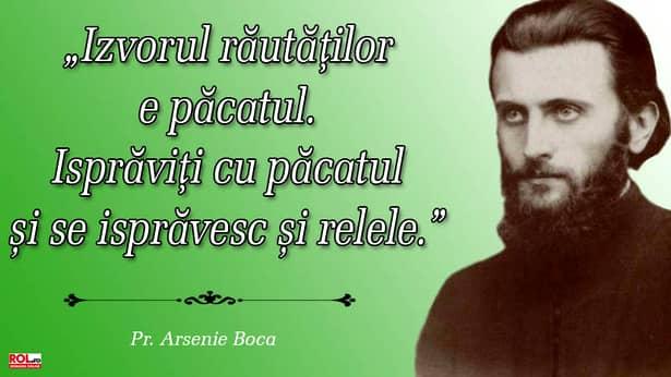 Vorbe adevărate din rugăciunile părintelui Arsenie Boca, ale cărui rugăciuni ne-au luminat sufletele