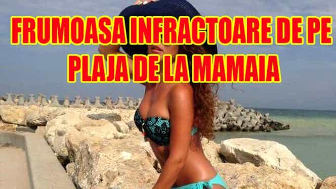 Frumoasa INFRACTOARE îşi alege VICTIMELE de pe plaja din Mamaia. A ÎNŞELAT zeci de români!  Galerie FOTO! Cum ARATĂ BOMBA SEXY cautată pe tot litoralul!