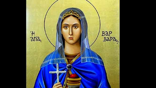 Cui i se spune la mulţi ani de Sfânta Varvara! Azi, sărbătoare cu cruce neagră