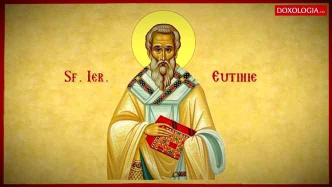 Calendar ortodox 6 aprilie. Biserica îl prăznuiește pe părintele Eutihie, patriarhul Constantinopolului