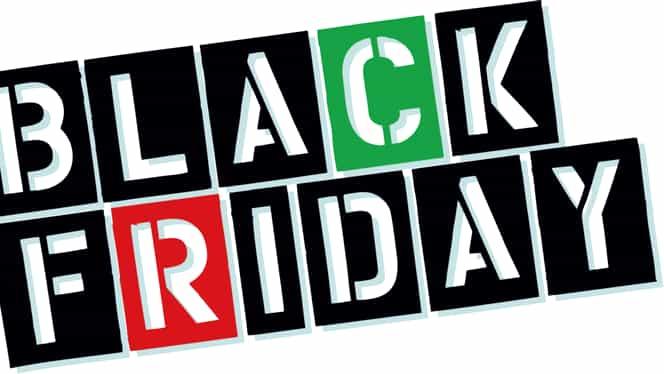 OFERTE BLACK FRIDAY vineri 20 noiembrie. Vezi aici unde găseşti cele mai MICI preţuri!