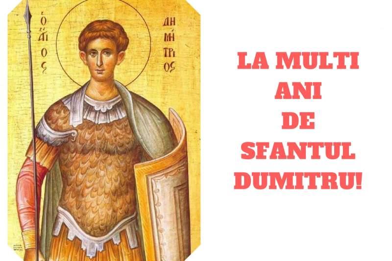 Sfântul Dumitru a dat numele său la aproximativ 340.000 de români, femei ș, în special,i bărbați