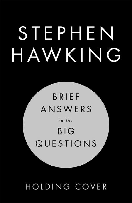 Stephen Hawking a explicat dacă există sau nu Dumnezeu