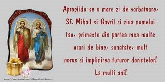 Sfinții Arhangheli MIhail și Gavriil veghează asupra gospodăriilor și călăuzesc drumul muritorilor de la naștere până la plecarea spre Dumnezeu, sunt mijlocitori între oameni și Divinitate