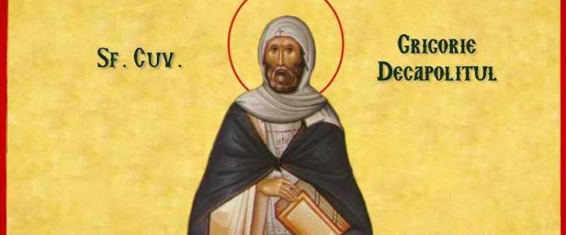 calendarul ortodox arata ca astăzi, 20 noiembrie, il serbam pe sfantul grigorie decapolitul